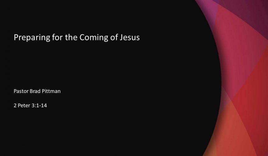 Preparing for the Coming of Jesus