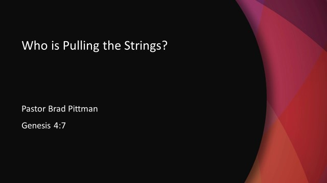 Who is Pulling the Strings?