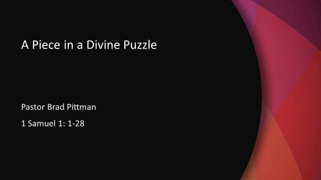 A Piece in a Divine Puzzle