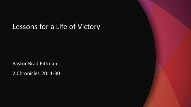 Lessons for a Life of Victory
