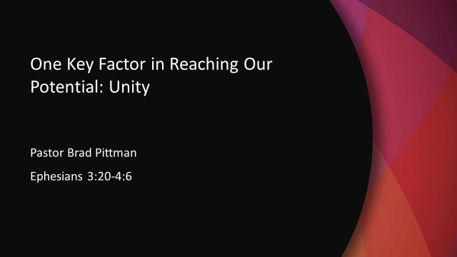 One Key Factor in Reaching Our Potential: Unity